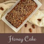 Honey Cake plated overhead Pinterest banner
