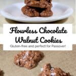 Flourless Chocolate Walnut Cookies stacked and on baking pan collage Pinterest banner