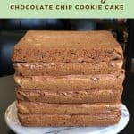 Chocolate Chip Cookie Cake layered Pinterest banner