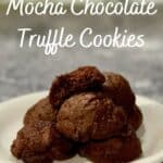 Mocha Chocolate Truffle Cookies plated closeup Pinterest banner