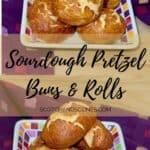 Sourdough Pretzels buns & rolls Pinterest banner