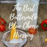 buttermilk blue cheese dressing in jar with vegetables Pinterest banner