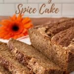 Sourdough Spice Cake sliced on plate with pumpkins closeup Pinterest banner