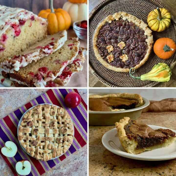 Collage of Cranberry Bread, Pecan Pie, Lattice Topped Apple Pie, and Butterscotch Pie for Thanksgiving.
