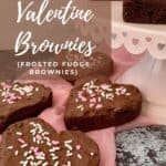 Heart shaped Fudge Brownies on pick scarf and cakestand Pinterest banner